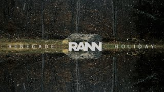 RANN - Renegade Holiday (Official Music Video)