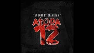 Ponobiom - Atopa 12 ft. Quamina MP (Audio Slide).mp3