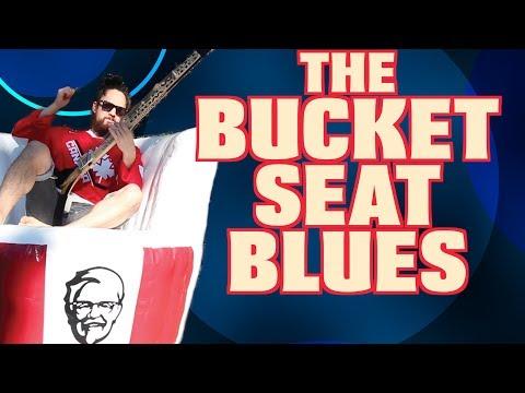The Bucket Seat Blues