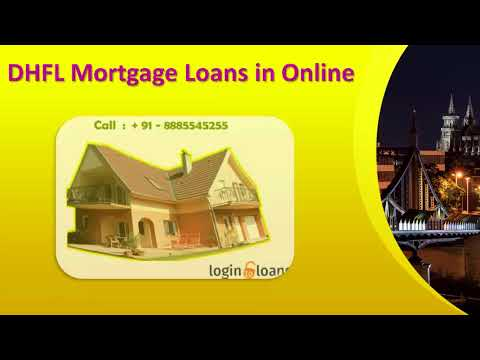 DHFL Bank Mortgage Loans, Apply For DHFL Bank Mortgage Loan In India -   Logintoloans