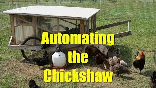 Homestead Automation: Automating the Chickshaw Part 1