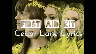 First Aid Kit - Cedar Lane Lyrics
