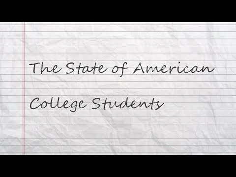 The State Of American College Students