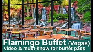 Flamingo Buffet: some disappointments and must-know!  full video from top-buffet.com