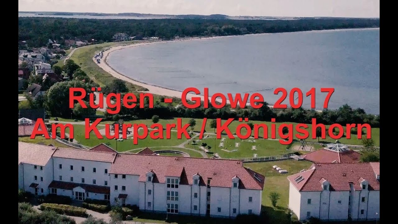 Rügen - Glowe 2017 : Am Kurpark und Königshorn [4k] - YouTube  Rügen - Glowe ...