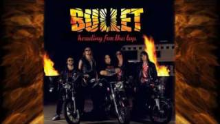 BULLET -  Midnight Riders (Riding Free)