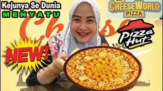 REVIEW JUJUR !! Cheese World Pizza Menu terbaru dari Pizza Hut