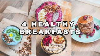 4 HEALTHY EASY BREAKFASTS you should try !! 😋