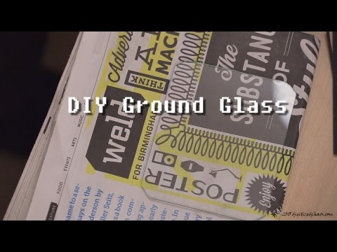 Making Your Own Ground Glass