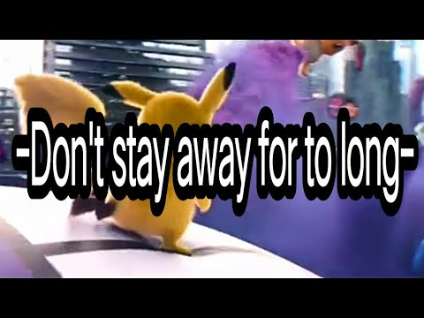 Download Don't stay away for to long | Death bed - powfu  | pokemon-