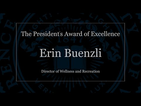 The President's Award of Excellence: Erin Buenzli