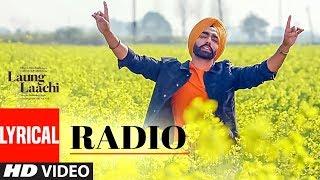 Radio: Laung Laachi (Lyrical Song) | Ammy Virk, Neeru Bajwa | Amrit Maan, Mannat Noor