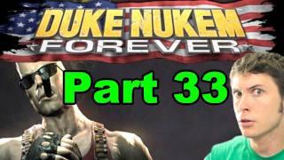 DUKE NUKEM FOREVER - OH MY GOD - Part 33