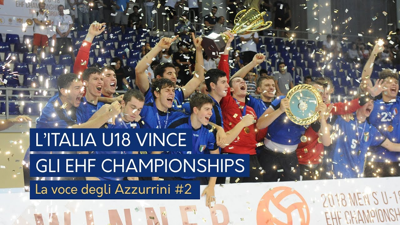L'Italia vince gli EHF Championships: voce agli Azzurrini #2