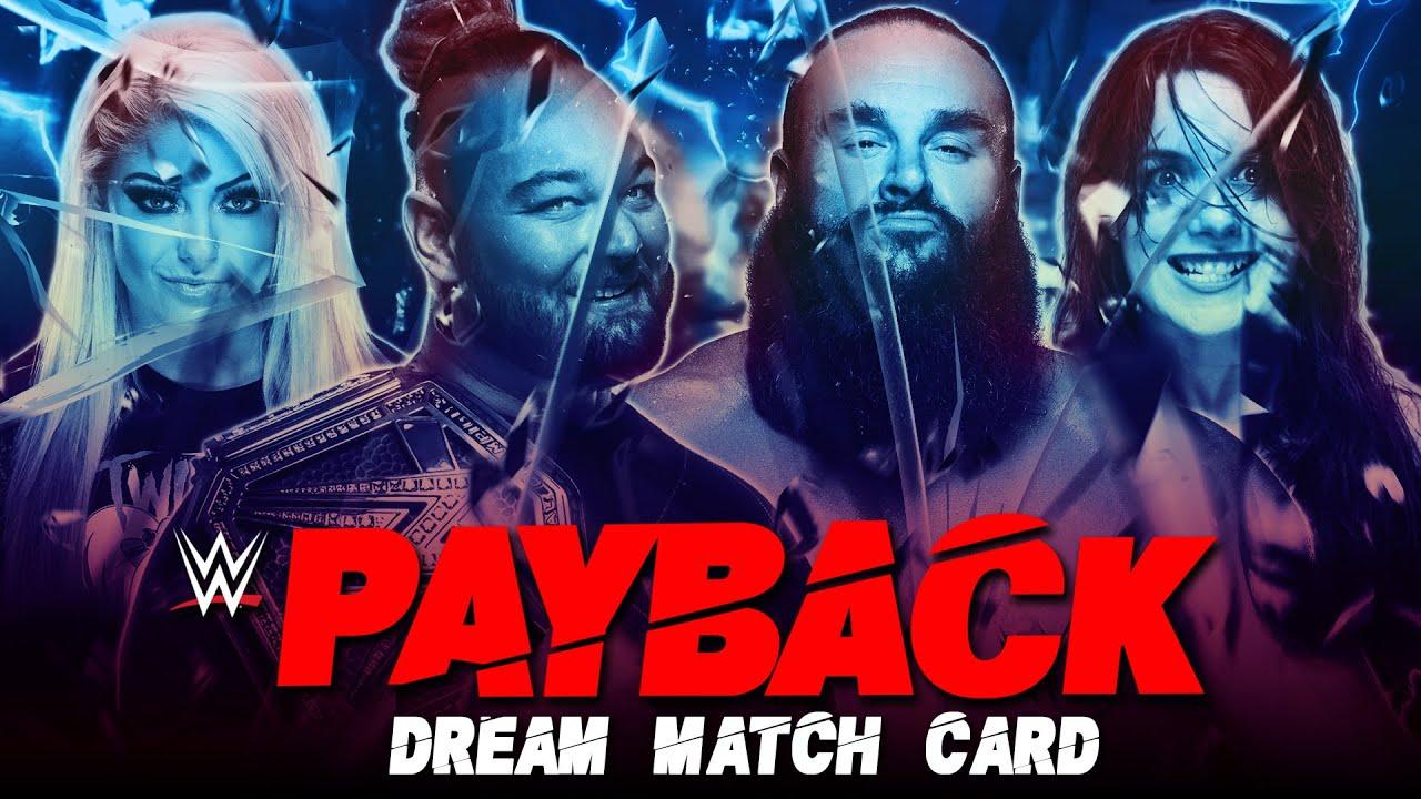 WWE PAYBACK 2020   DREAM MATCH CARD