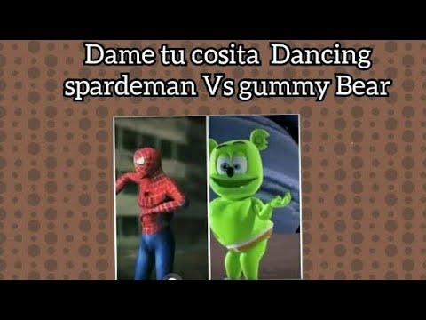 Download Dame tu cosita  Dancing  Sparderman Vs gummy Bear