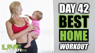 Day 42: BEST HOME WORKOUT, NO EQUIPMENT | Home Shred 18 | Ep. 42