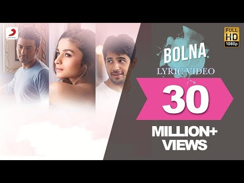 Mix - Bolna Lyric Video - Kapoor & Sons | Sidharth | Alia | Fawad | Arijit | Asees | Tanishk