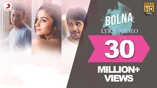 Bolna Lyric Video - Kapoor & Sons
