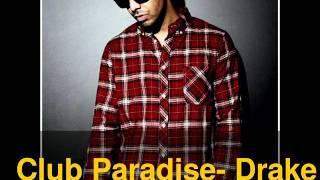 Drake Club Paradise (lyrics in description)