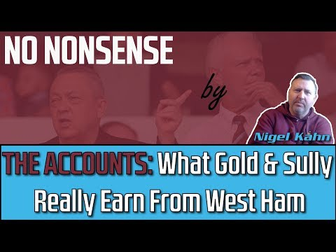 Gold & Sullivan Earn Fortunes From West Ham
