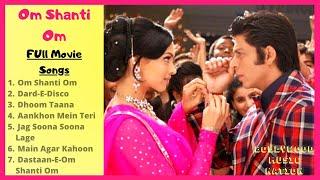 Om Shanti Om Full Movie (Songs)   Audio Jukebox   All Songs   Full Album   Bollywood Music Nation