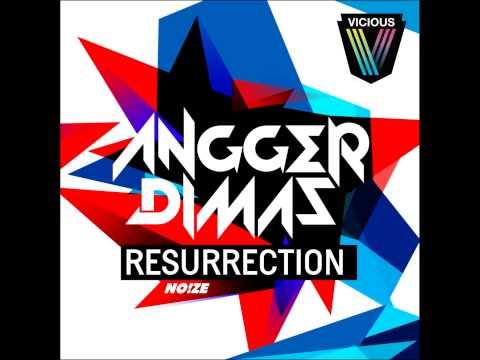 Tonite Only Vs Angger Dimas - Go Resurrection (NO!ZE Bootleg)