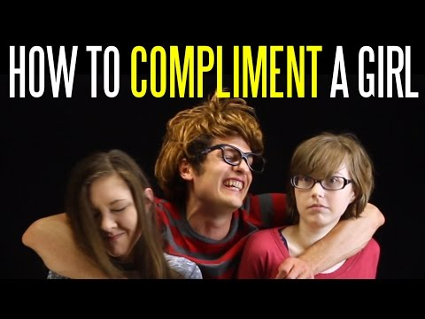 How to Compliment Girls without Sounding Creepy