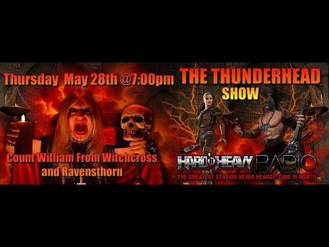 Exclusive Interview with Count William from Witchcross/Ravensthorn On The Thunderhead Show