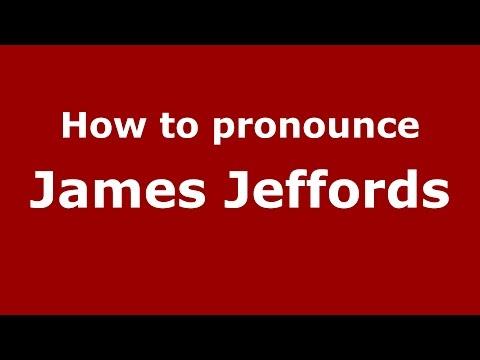 How to pronounce James Jeffords (American English/US) - PronounceNames.com