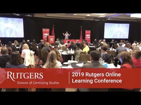 2019 Rutgers Online Learning Conference Highlights