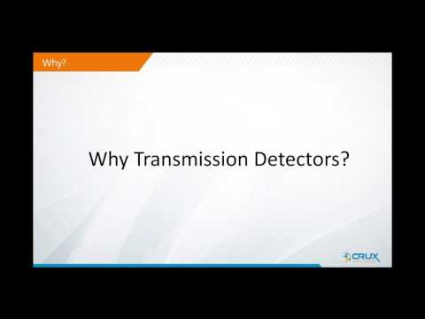 Why transmission detector - what can it do that other tools cannot