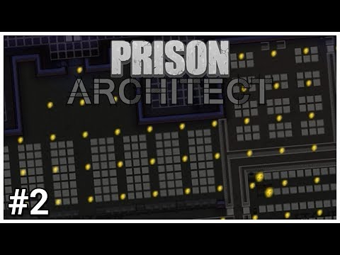Prison Architect Update 12 - #2 - Hello Darkness - Let's Play / Gameplay / Construction