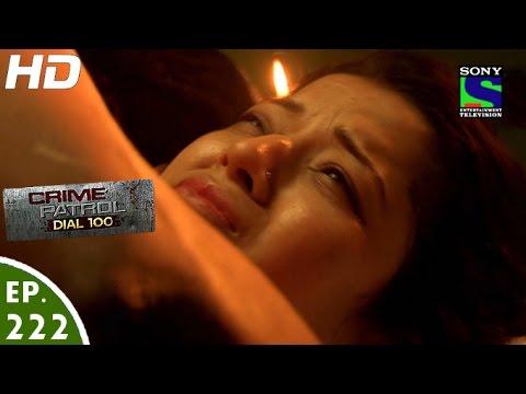 Crime Patrol Dial 100 - क्राइम पेट्रोल - Mukti - Episode 222 - 16th August, 2016