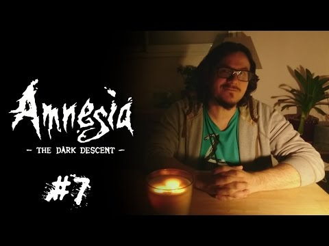 En Mode Majeur - Amnesia: The Dark Descent #7