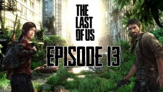 The Last of US - Walkthrough (FR) - Episode 13 - Coucou Petit-frère !