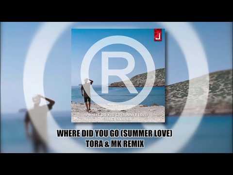 Regi - Where Did You Go (Summer Love)[Tora & MK Remix]