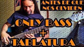 Antes de que nos olviden - Caifanes - Only Bass + Tablatura