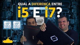 Qual a Diferença Entre i5 e i7? | Submarino