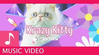 Krazy Kitty Music Video
