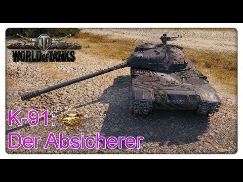 K-91: Der Absicherer [World of Tanks - Gameplay - Deutsch] thumbnail