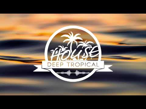 Deep Tropical House Summer Mix #001 (By Bisy & Le Boeuf)