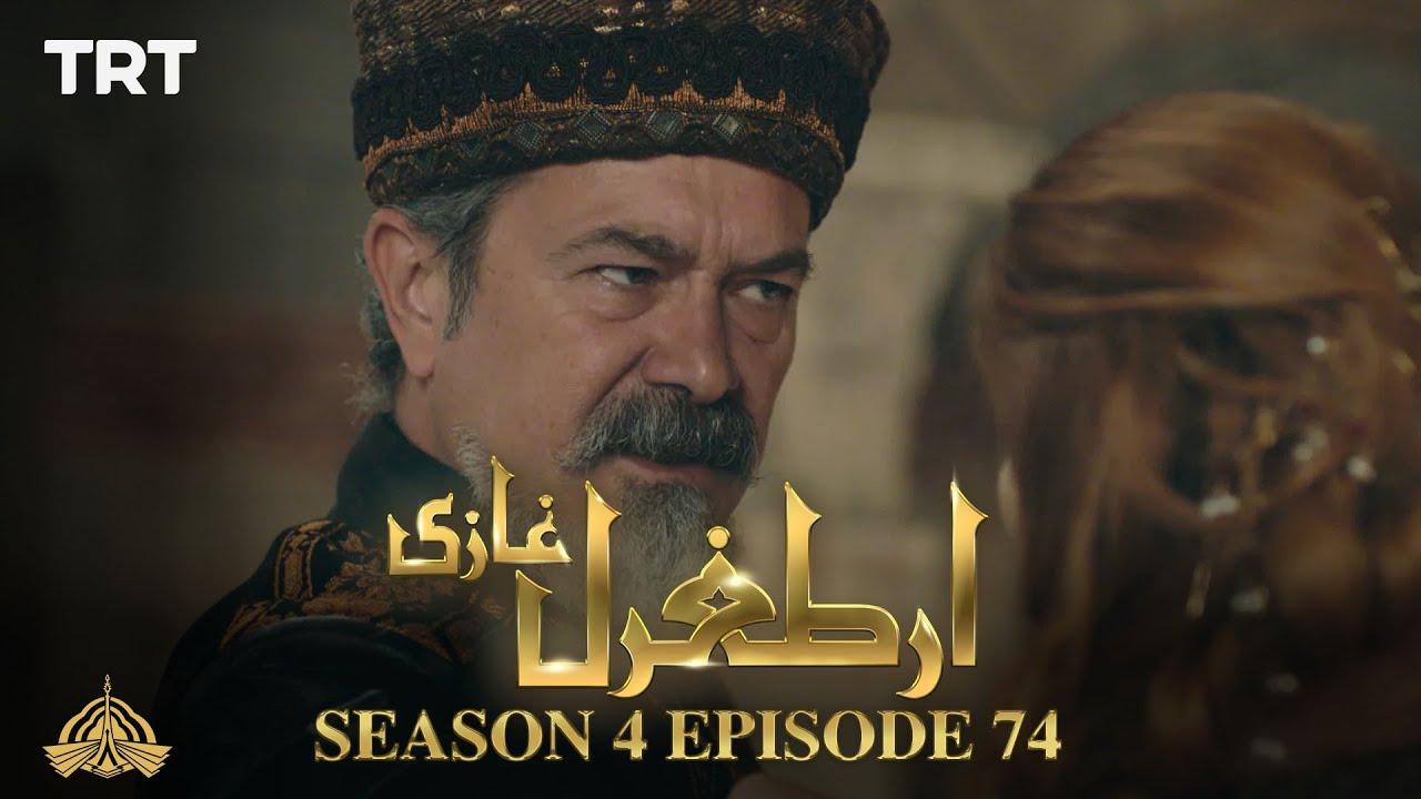 Ertugrul Ghazi Urdu | Episode 74| Season 4