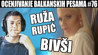 OCENJIVANJE BALKANSKIH PESAMA - RUZA RUPIC - BIVSI (OFFICIAL VIDEO)