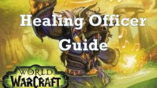 [Legion] Healing Officer Guide