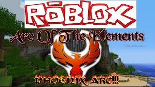 [Roblox] Arc Of The Elements RolePlay| THE LEGENDS ARC TEAM!!