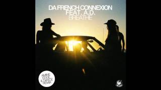 Da French Connexion & Aura Dione - Breathe (Amine Edge & DANCE Remix)