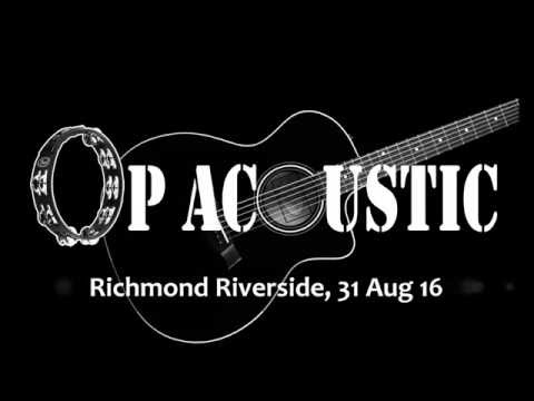 Op Acoustic, Richmond Riverside, montage, 31 Aug 16
