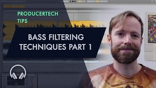 Bass Filtering Techniques Part 1 - Art of Filtering Course Sample Module