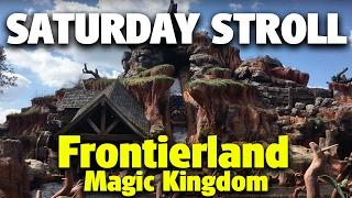 Saturday Stroll around Frontierland | Magic K...